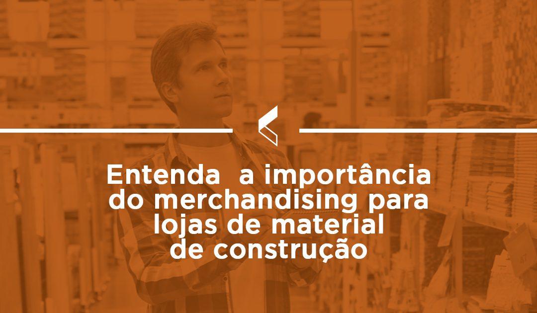 Entenda a importância do merchandising para lojas de material de construção
