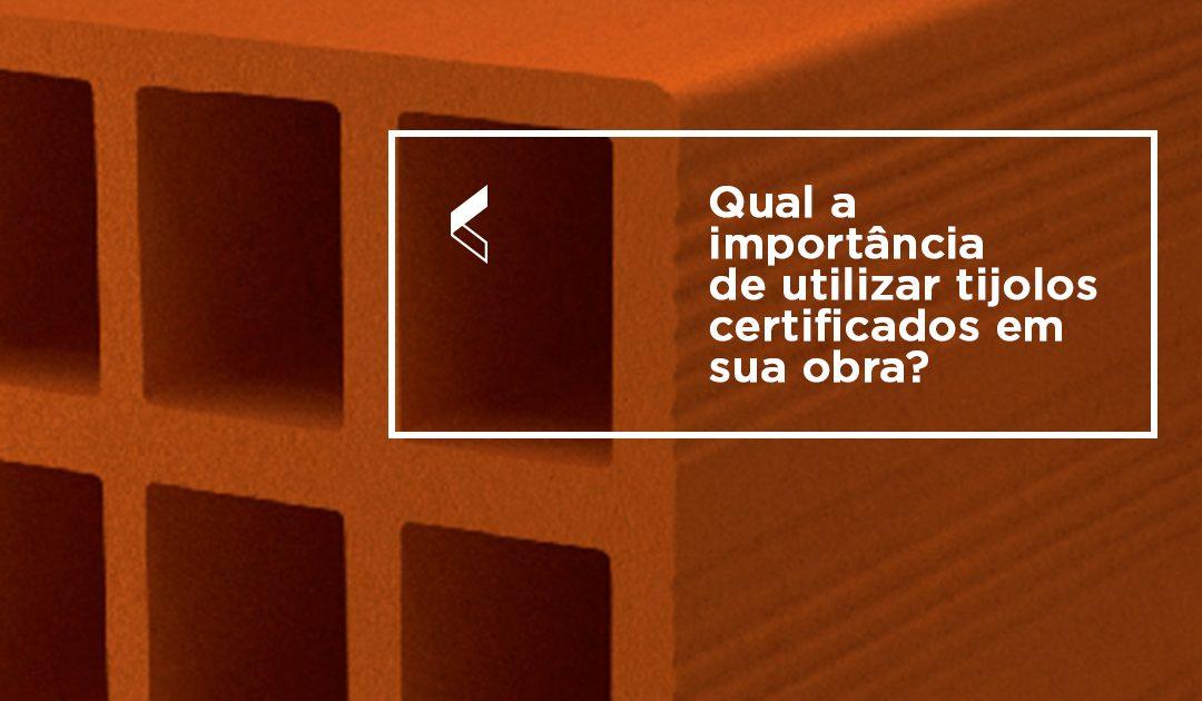 A importância de utilizar tijolo cerâmico certificado em sua obra