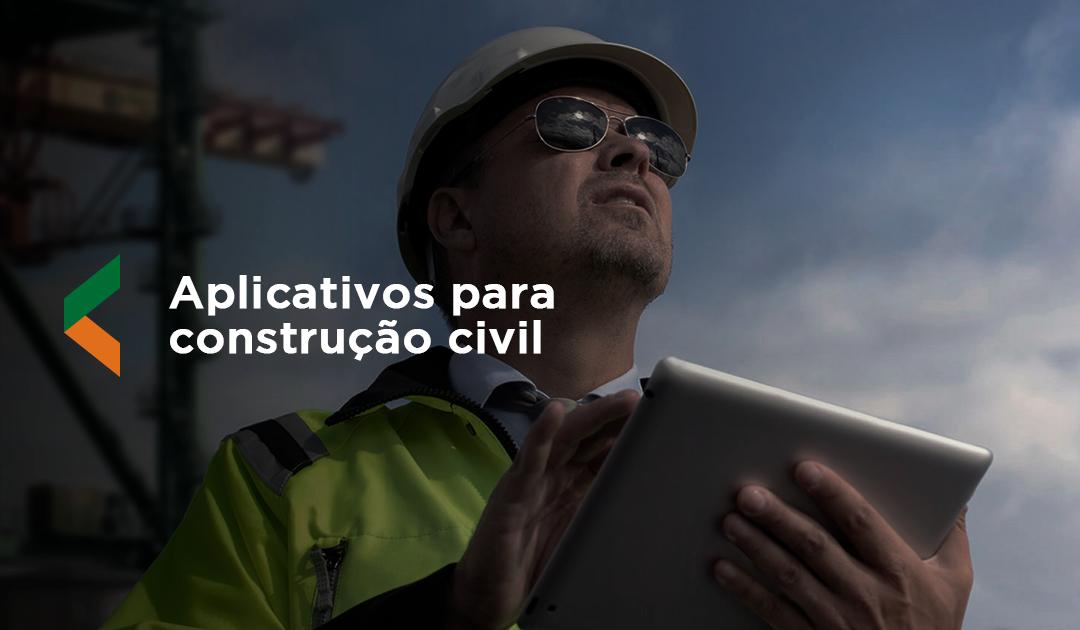 Conheça os aplicativo para construção civil que auxiliam na obra