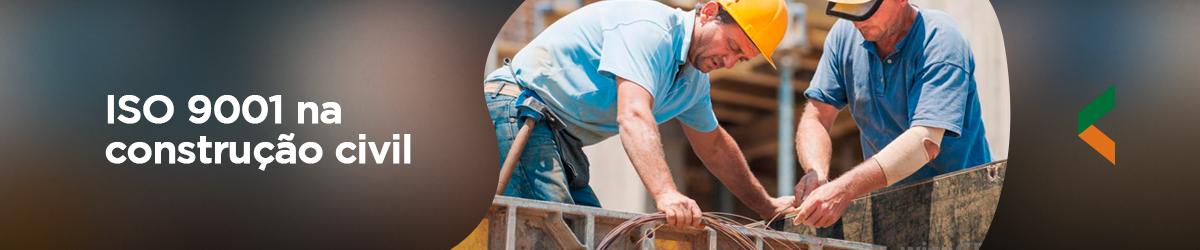 1 sistema ISO 0 que significa - Entenda a implementação do ISO 9001 na construção civil