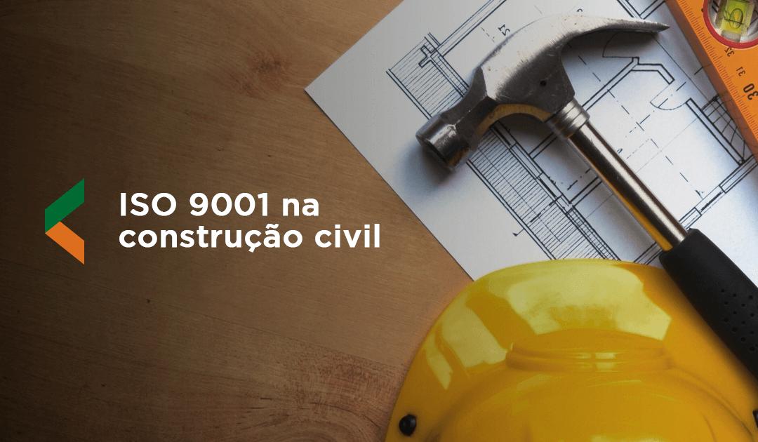 Entenda a implementação do ISO 9001 na construção civil