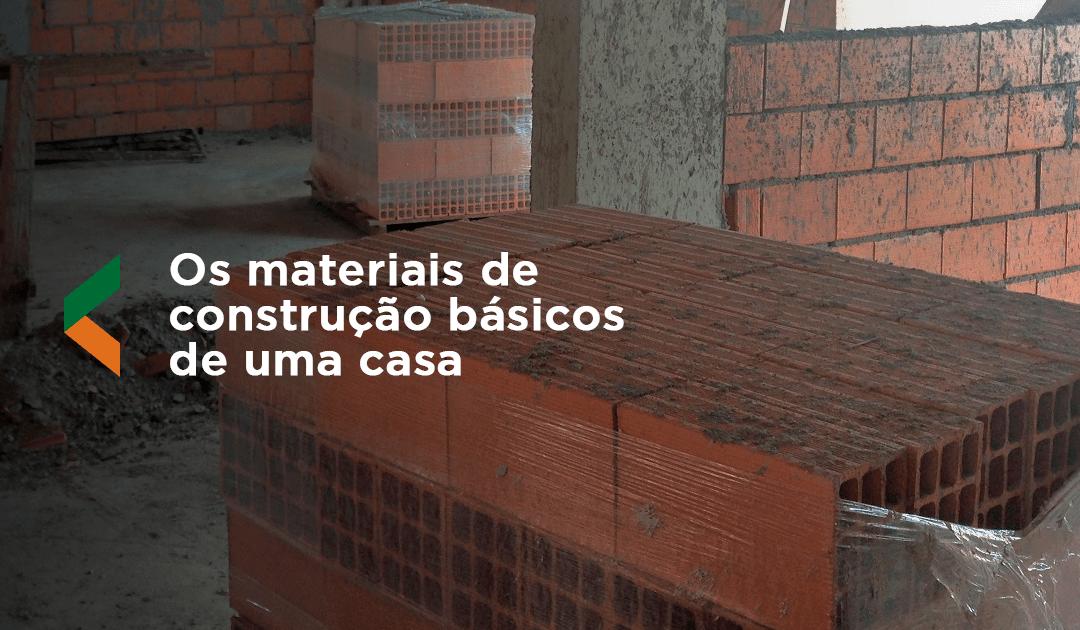 Entenda quais sao os materiais de construcao básicos de uma casa 1080x630 - Inicial